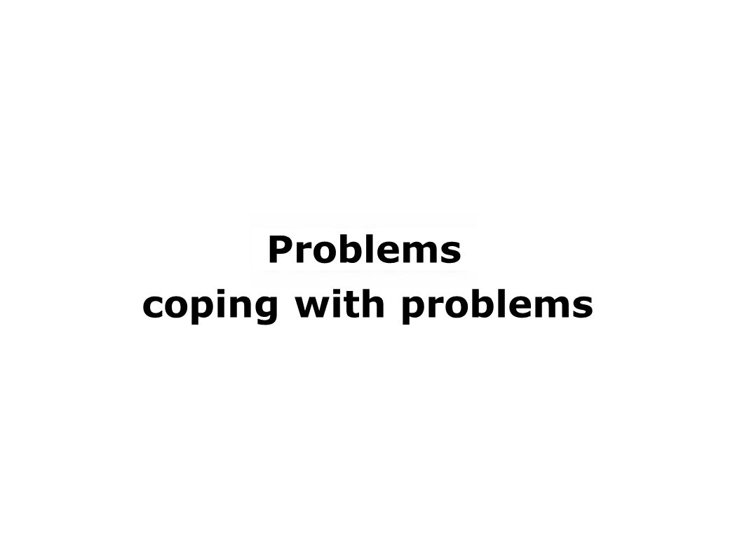 coping with problems Problems