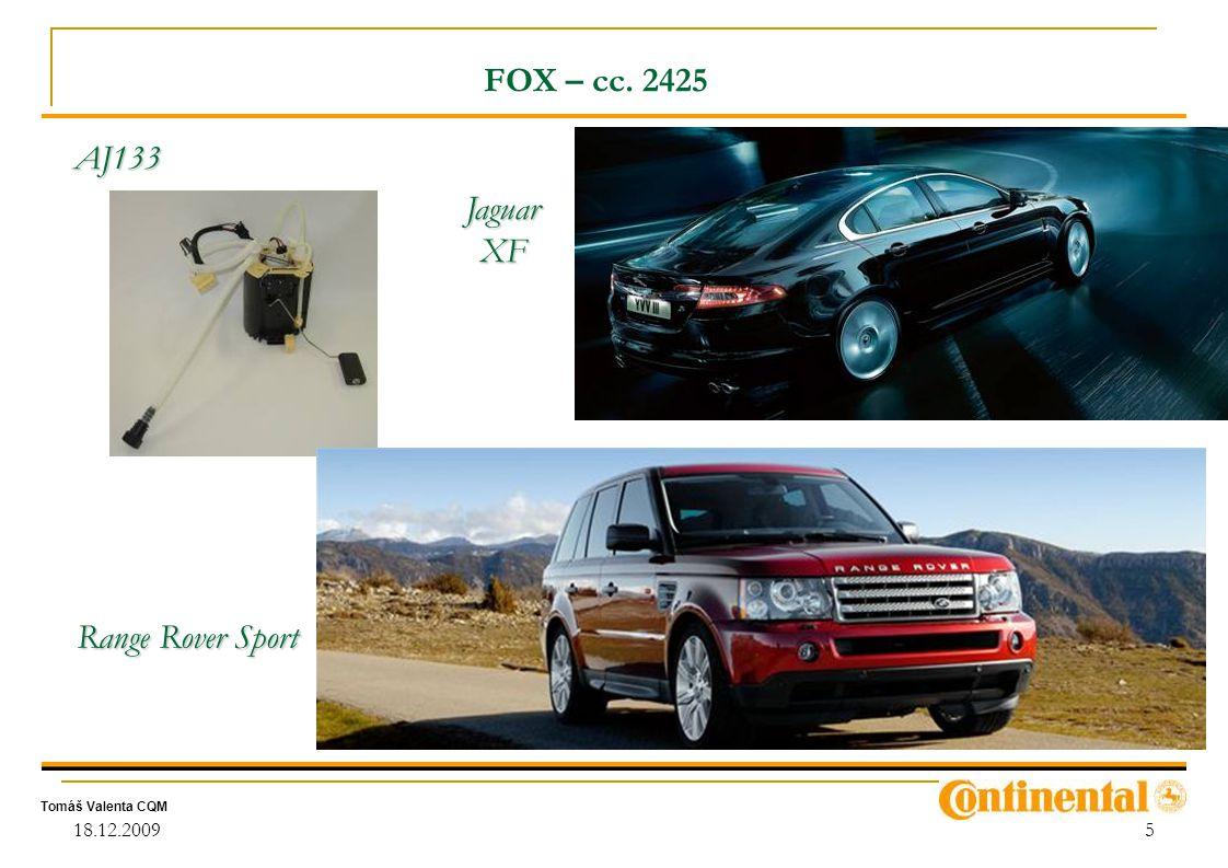 Tomáš Valenta CQM 18.12.20095 FOX – cc. 2425 Jaguar XF Range Rover Sport AJ133