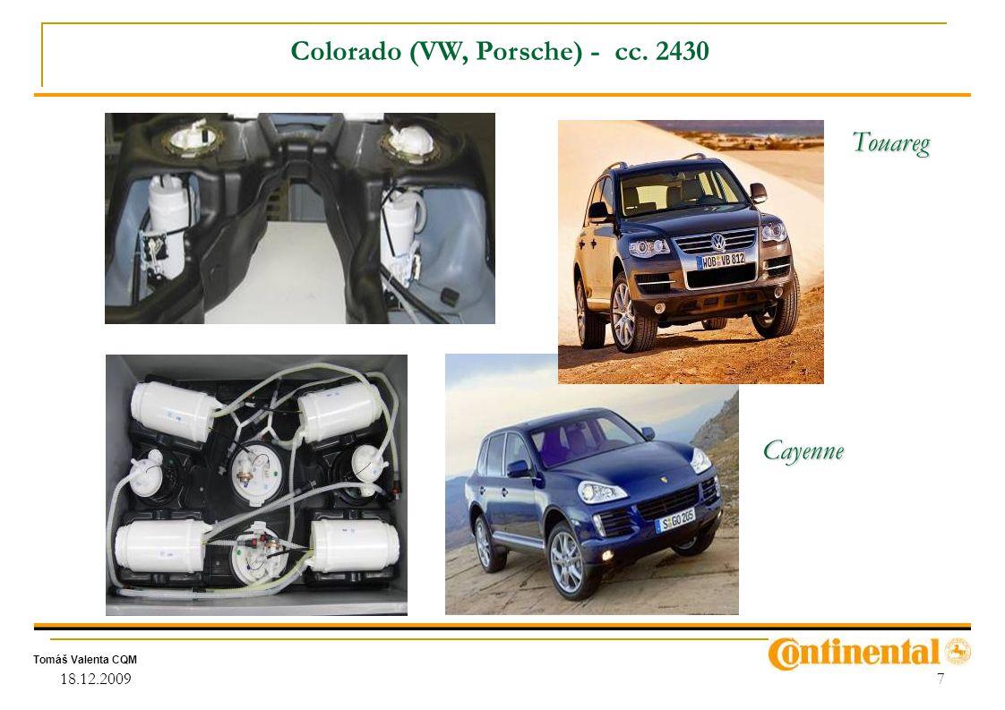Tomáš Valenta CQM 18.12.20097 Colorado (VW, Porsche) - cc. 2430 Cayenne Touareg