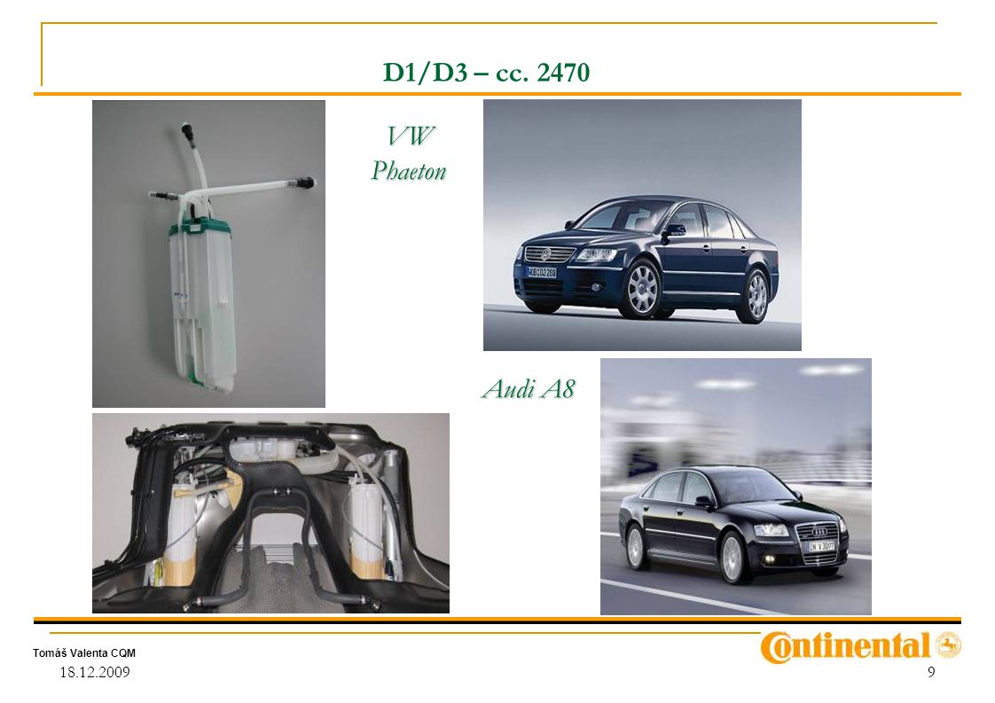 Tomáš Valenta CQM 18.12.20099 D1/D3 – cc. 2470 VW Phaeton Audi A8