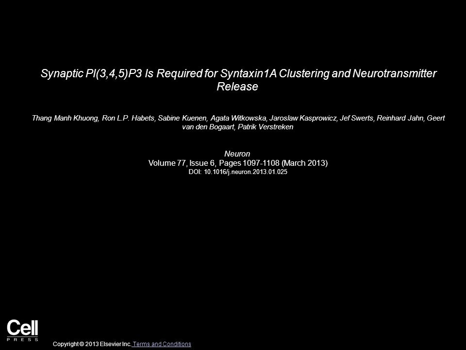 Synaptic PI(3,4,5)P3 Is Required for Syntaxin1A Clustering and Neurotransmitter Release Thang Manh Khuong, Ron L.P.
