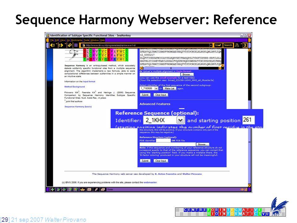 [29] 21 sep 2007 Walter Pirovano CENTRFORINTEGRATIVE BIOINFORMATICSVU E Sequence Harmony Webserver: Reference