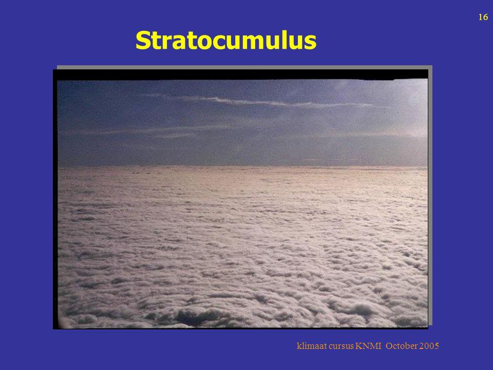 klimaat cursus KNMI October 2005 16 Stratocumulus