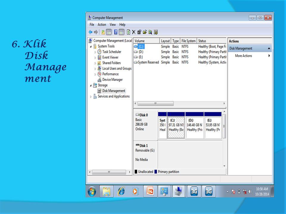 6. Klik Disk Manage ment