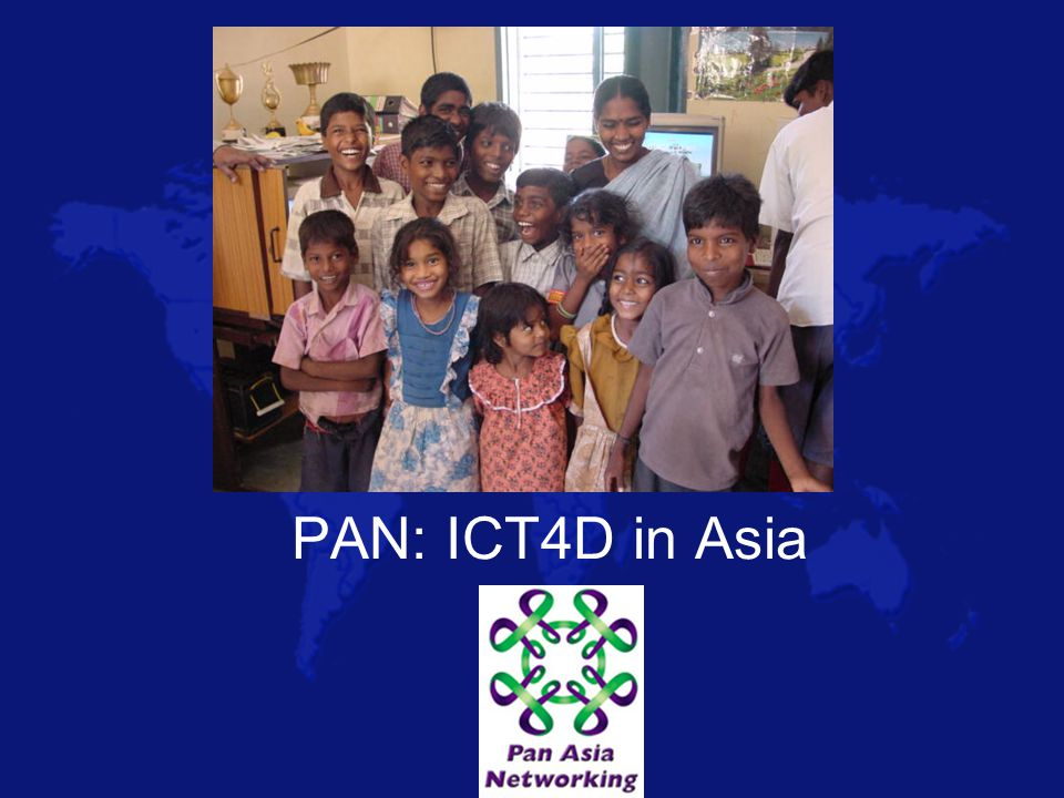 PAN: ICT4D in Asia