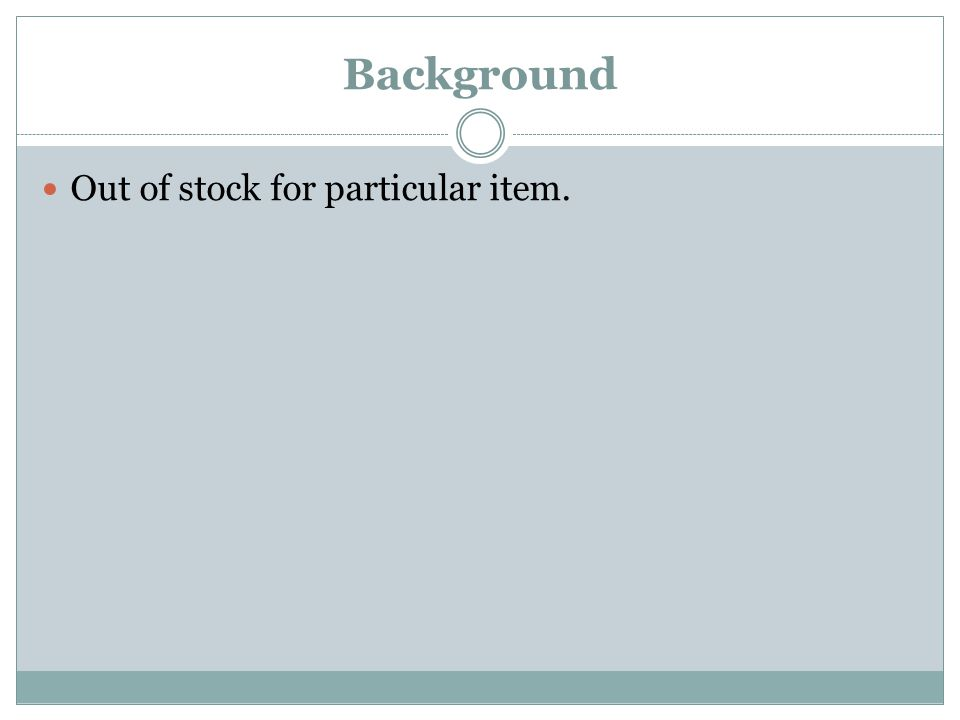 Background Out of stock for particular item.