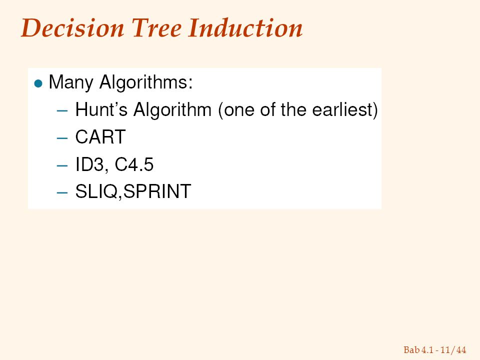 Bab 4.1 - 11/44 Decision Tree Induction