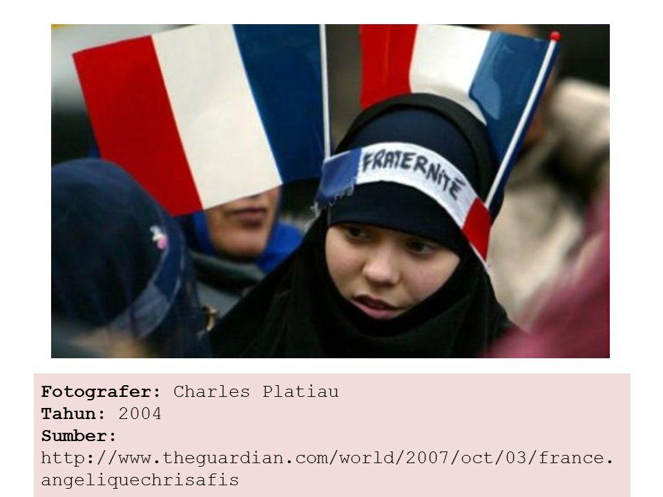 Fotografer: Charles Platiau Tahun: 2004 Sumber: http://www.theguardian.com/world/2007/oct/03/france.