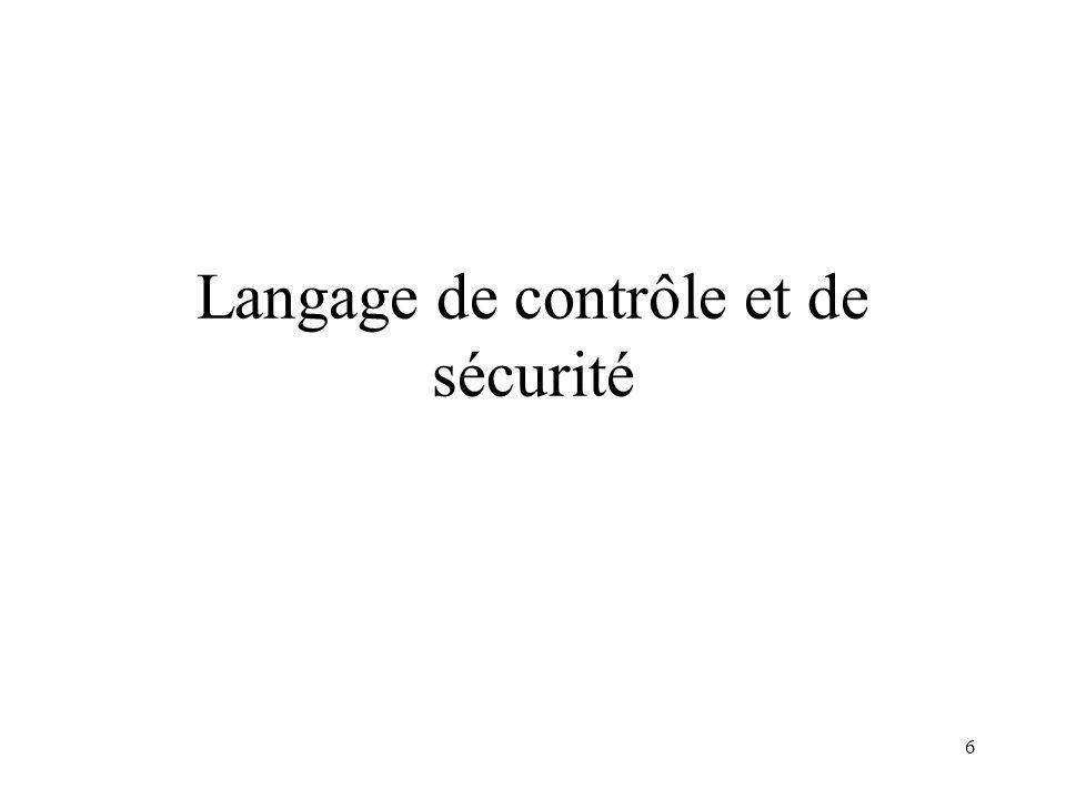 6 Langage de contrôle et de sécurité