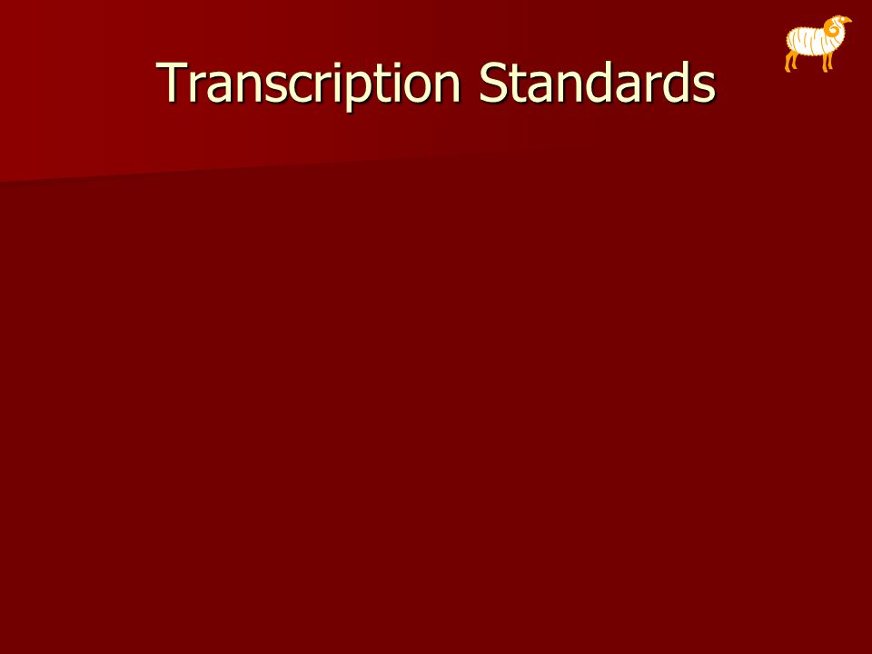 Transcription Standards