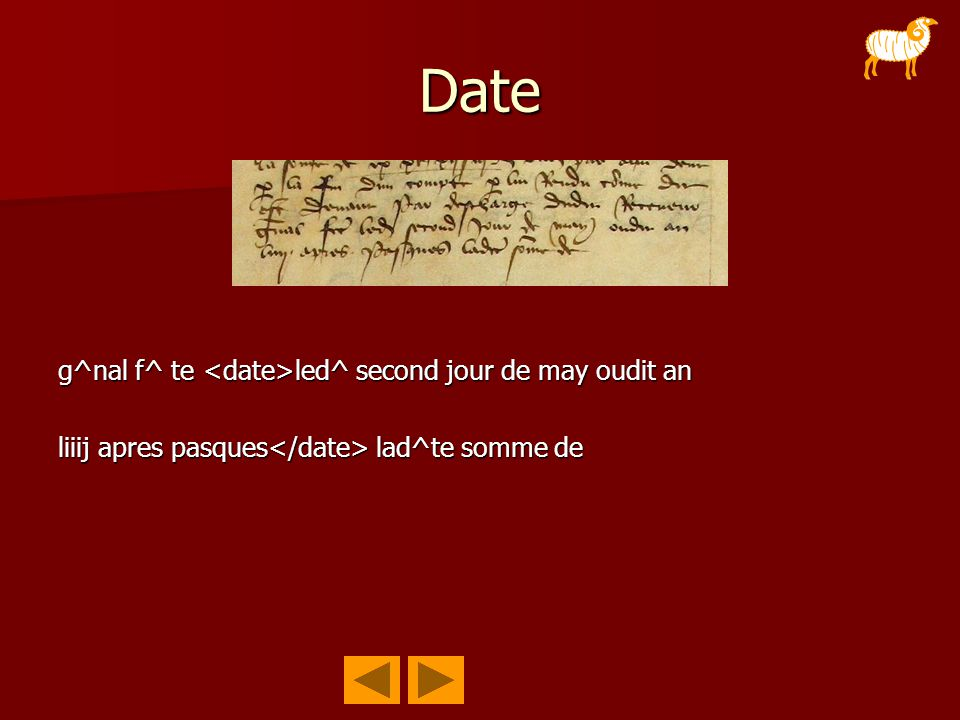 Date g^nal f^ te led^ second jour de may oudit an liiij apres pasques lad^te somme de