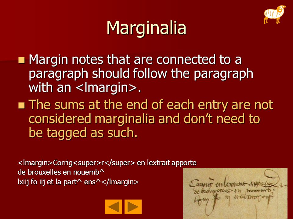 Marginalia Margin notes that are connected to a paragraph should follow the paragraph with an.