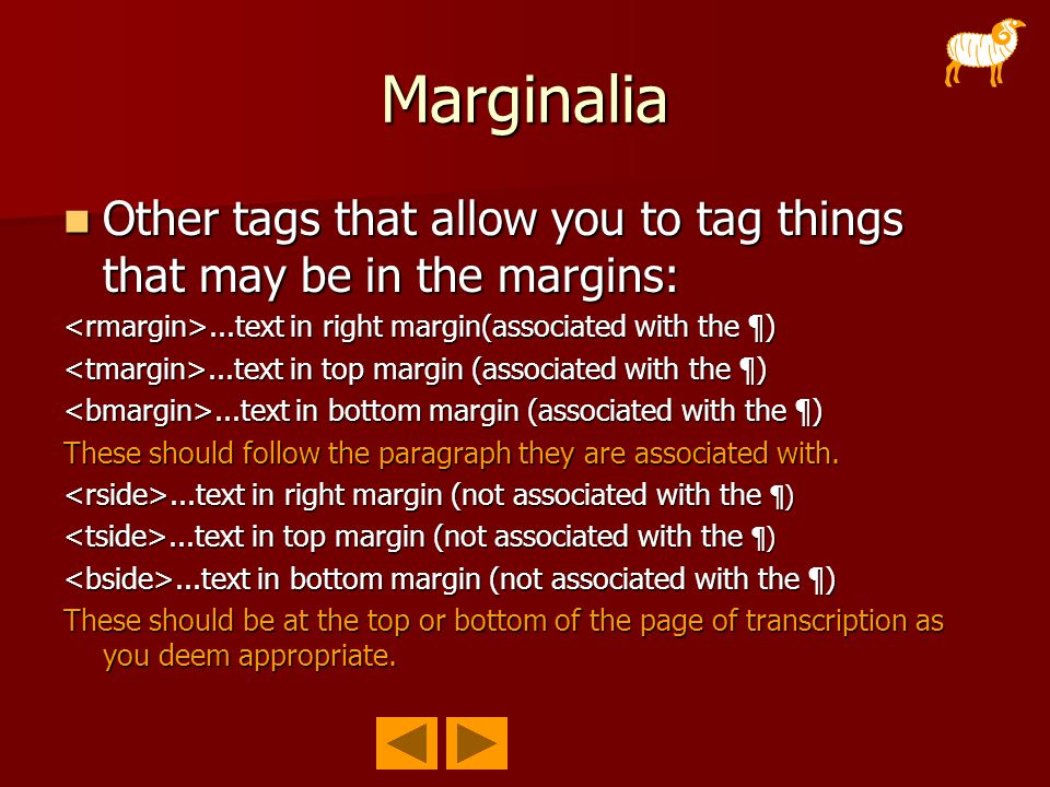 Marginalia Other tags that allow you to tag things that may be in the margins: Other tags that allow you to tag things that may be in the margins:...t