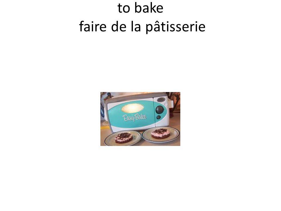 to bake faire de la pâtisserie