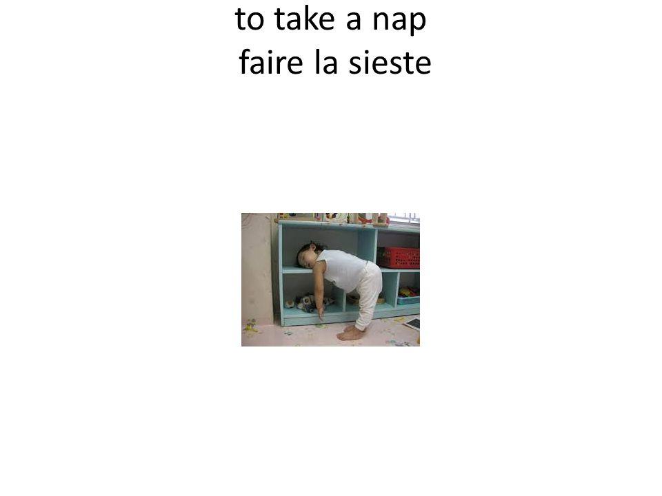 to take a nap faire la sieste
