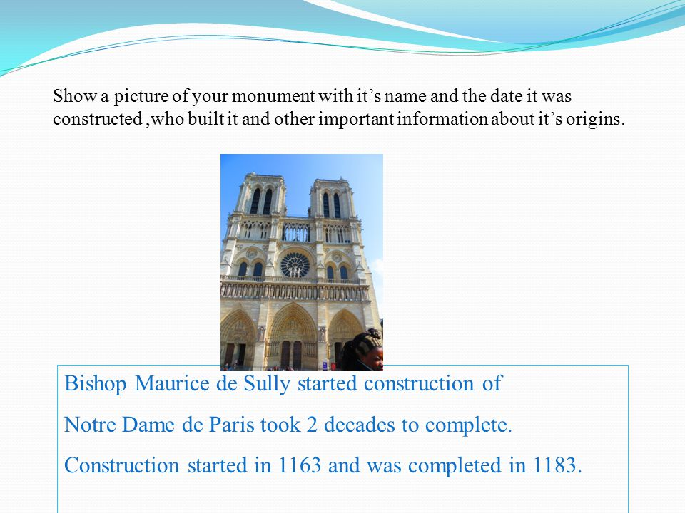 Show a picture of your monument with it's name and the date it was constructed,who built it and other important information about it's origins.