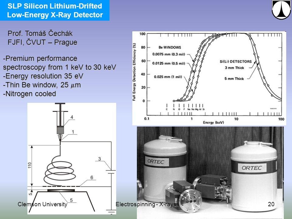 -Premium performance spectroscopy from 1 keV to 30 keV -Energy resolution 35 eV -Thin Be window, 25  m -Nitrogen cooled Prof.