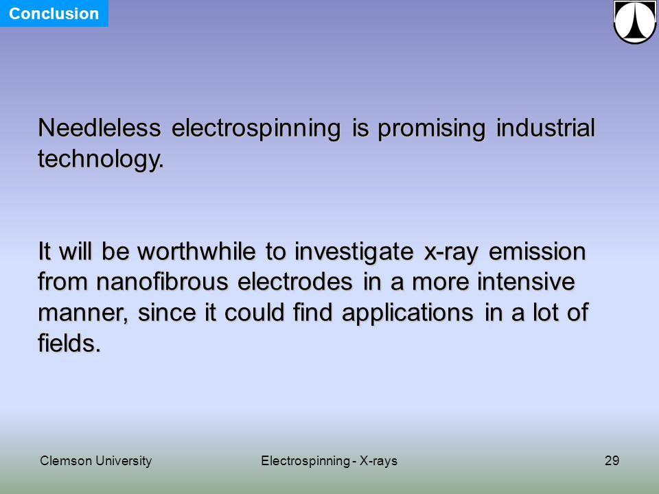 29 Needleless electrospinning is promising industrial technology.