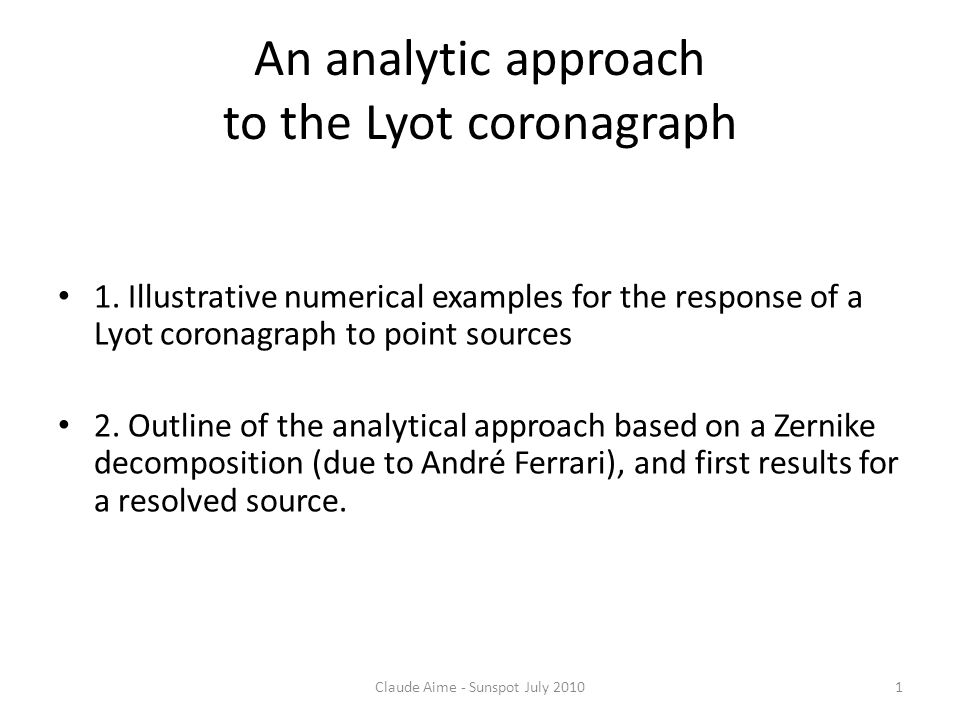 An analytic approach to the Lyot coronagraph 1.