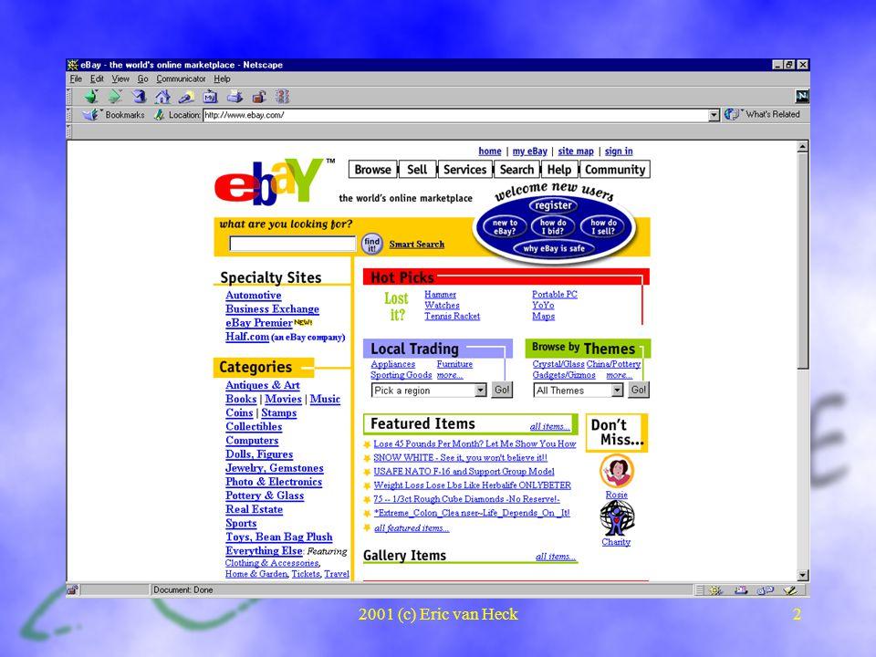 2001 (c) Eric van Heck2 Examples