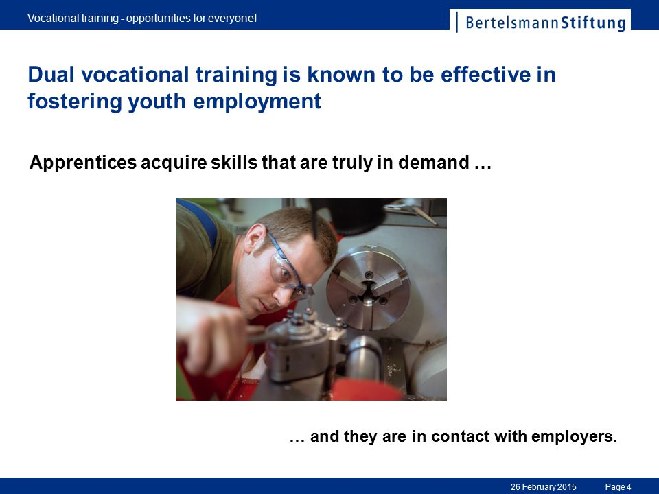 Page 4 Vocational training - opportunities for everyone.
