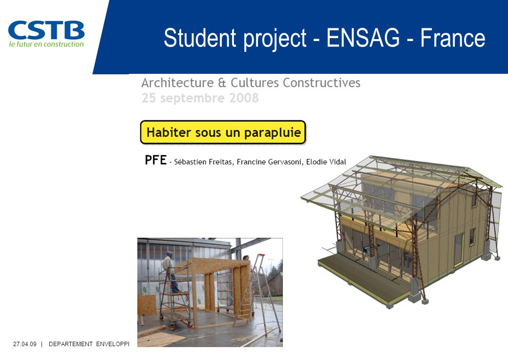 27.04.09 | DEPARTEMENT ENVELOPPE & REVETEMENTS | PAGE 34 Student project - ENSAG - France