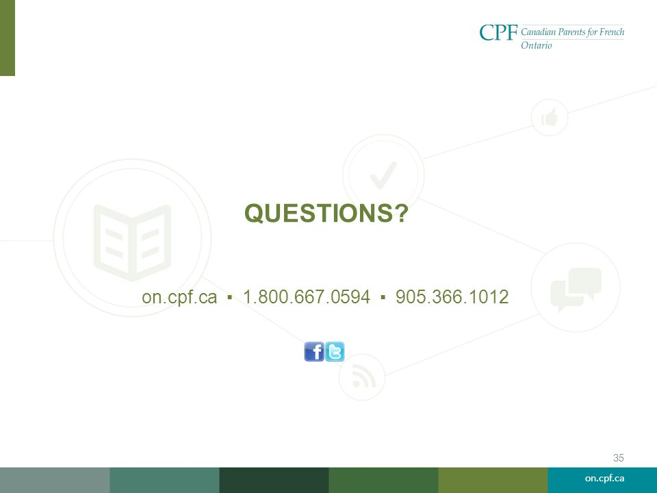 on.cpf.ca QUESTIONS 35 on.cpf.ca ▪ 1.800.667.0594 ▪ 905.366.1012