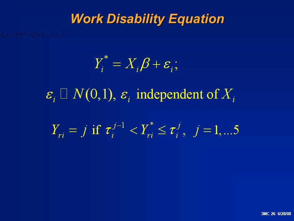 3MC 26 6/28/08 Work Disability Equation