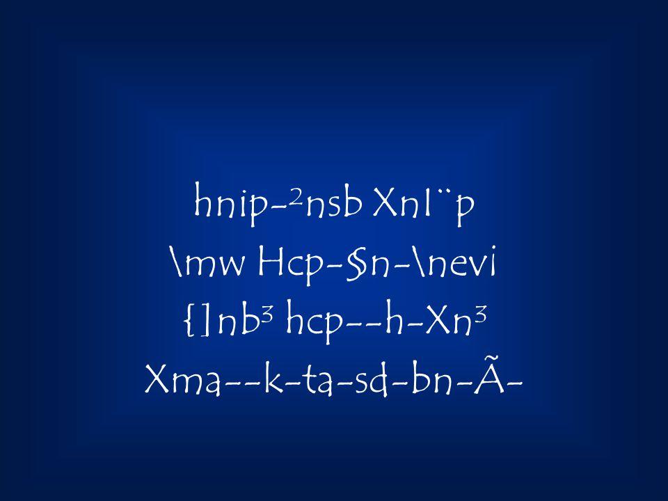 hnip-²nsb XnI¨p \mw Hcp-§n-\nev¡ {]nb³ hcp--h-Xn³ Xma--k-ta-sd-bn-Ã-