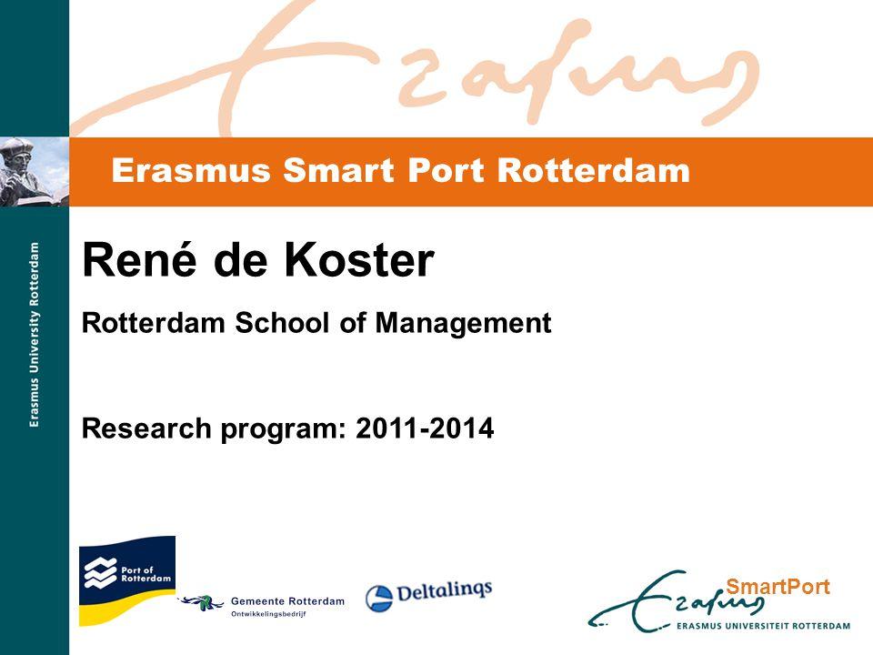 SmartPort The team René de Koster (prof.