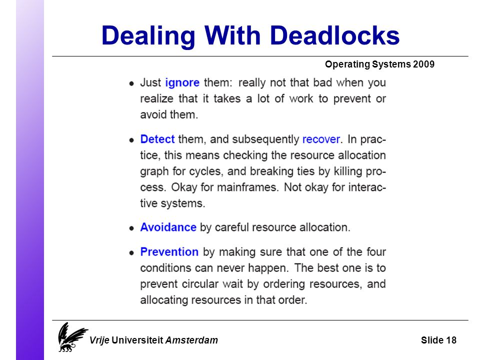 Dealing With Deadlocks Operating Systems 2009 Vrije Universiteit AmsterdamSlide 18