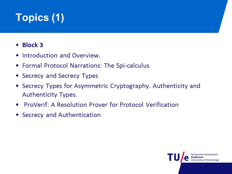 Topics (1) Block 3 Introduction and Overview.