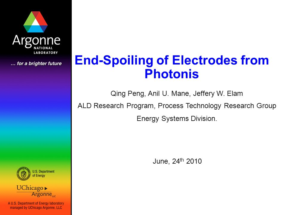 End-Spoiling of Electrodes from Photonis June, 24 th 2010 Qing Peng, Anil U.