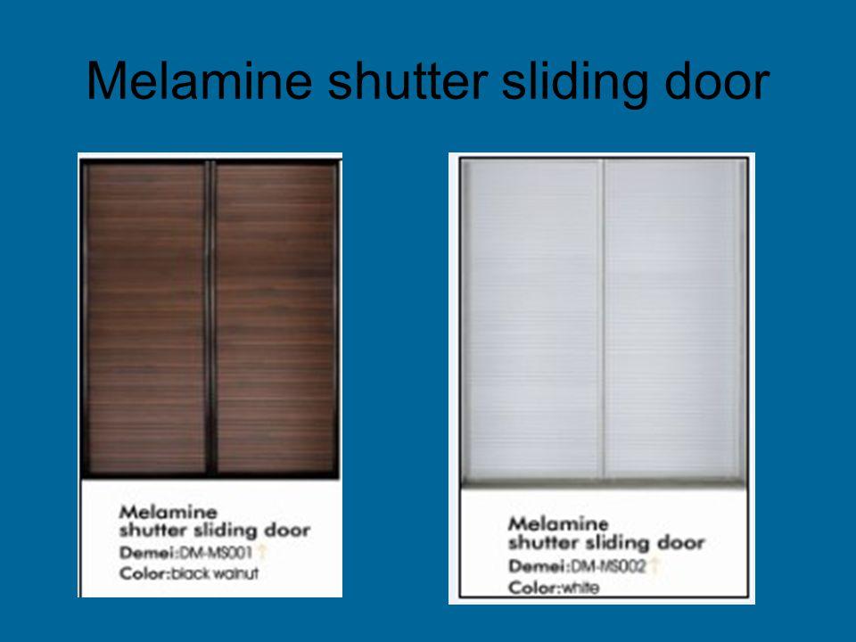 Melamine shutter sliding door