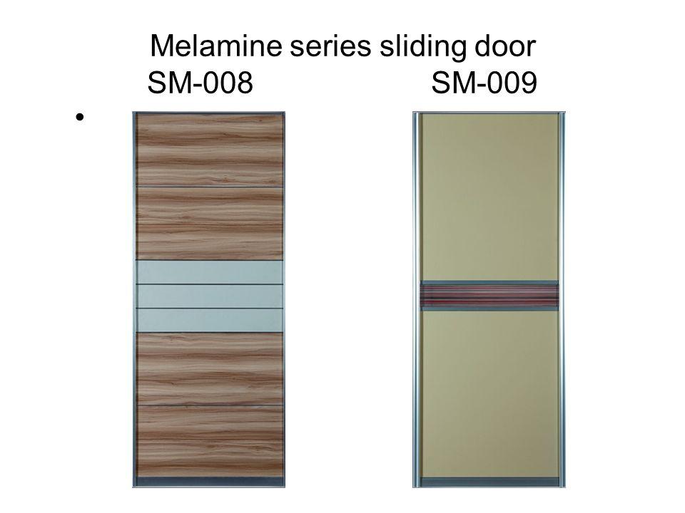 Melamine series sliding door SM-008 SM-009