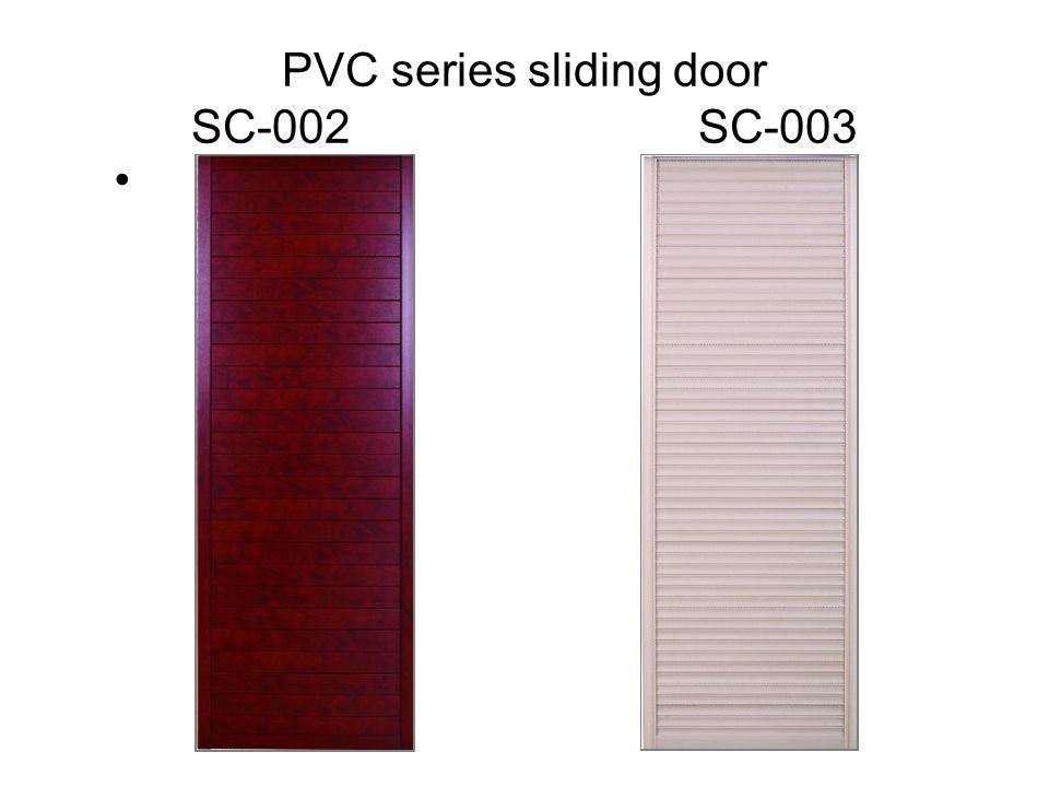 PVC series sliding door SC-002 SC-003