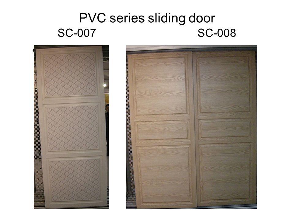 PVC series sliding door SC-007 SC-008