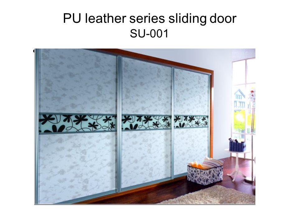 PU leather series sliding door SU-001