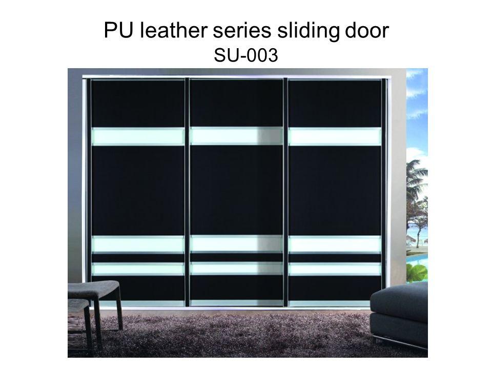 PU leather series sliding door SU-003