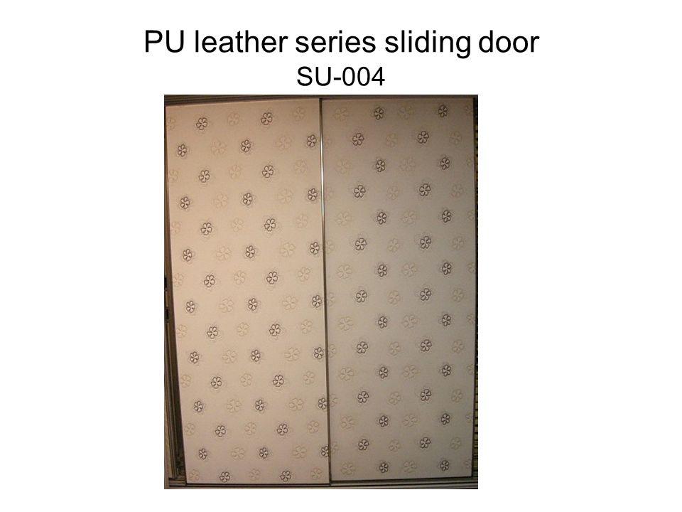 PU leather series sliding door SU-004