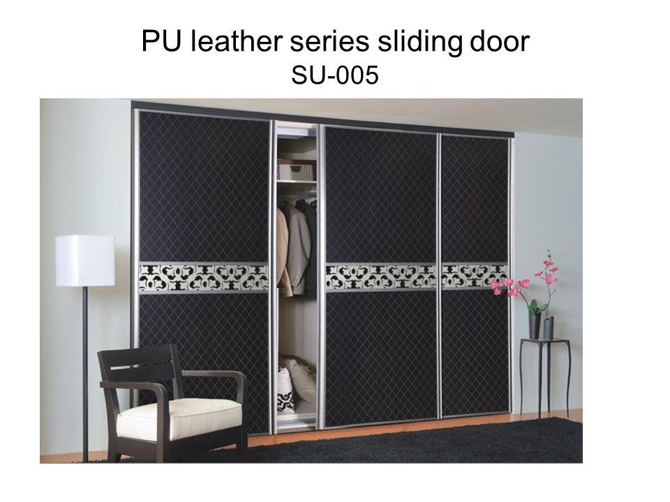 PU leather series sliding door SU-005