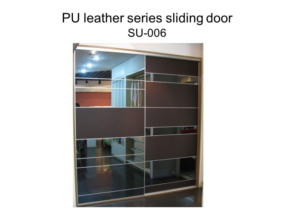 PU leather series sliding door SU-006