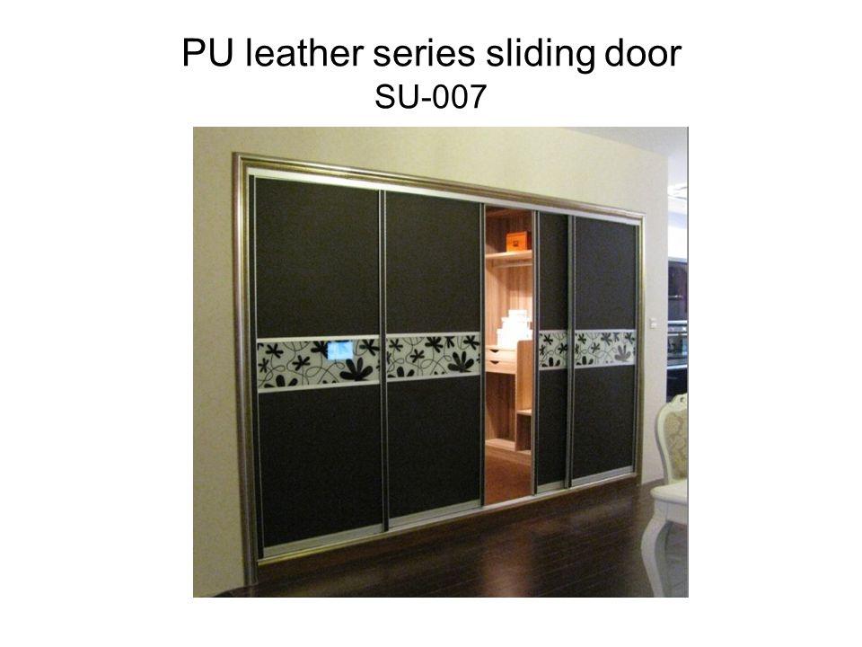 PU leather series sliding door SU-007