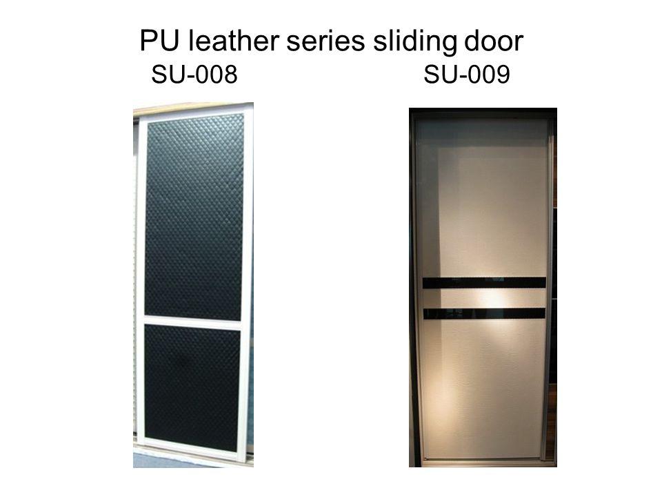 PU leather series sliding door SU-008 SU-009