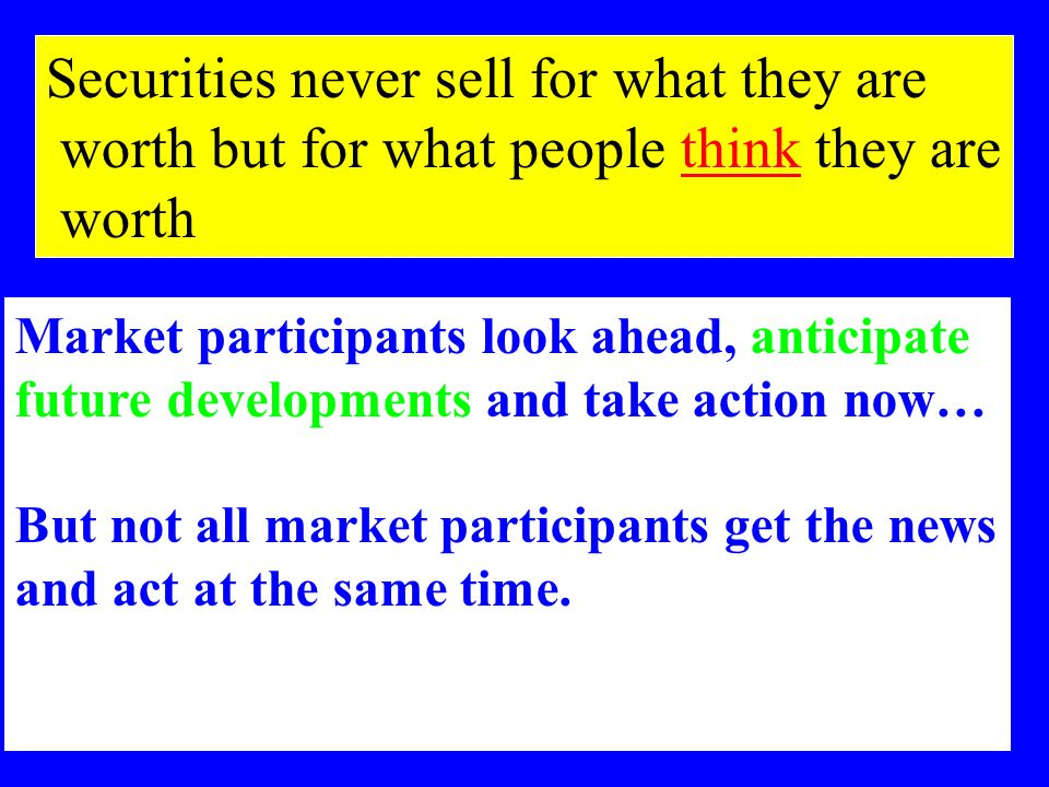 TAREK AMYUNITECHNICAL ANALYSIS18 Securities never sell for what they are worth but for what people think they are worth Market participants look ahead, anticipate future developments and take action now… But not all market participants get the news and act at the same time.
