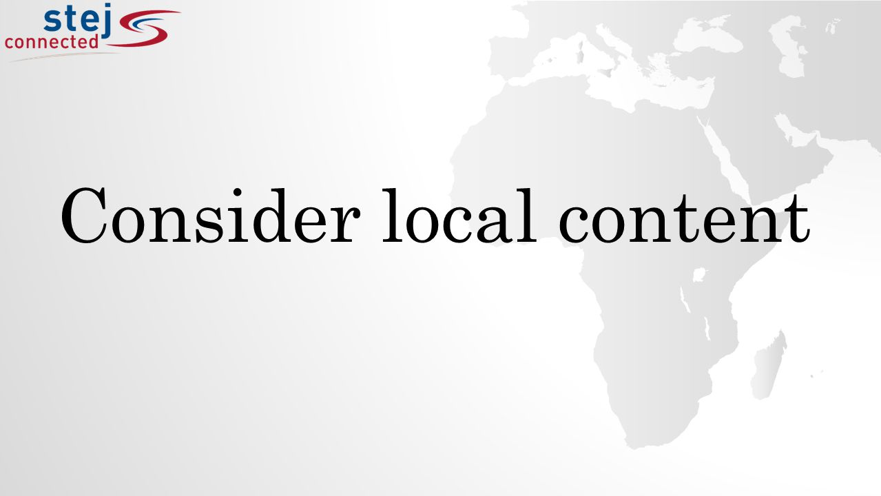 Consider local content