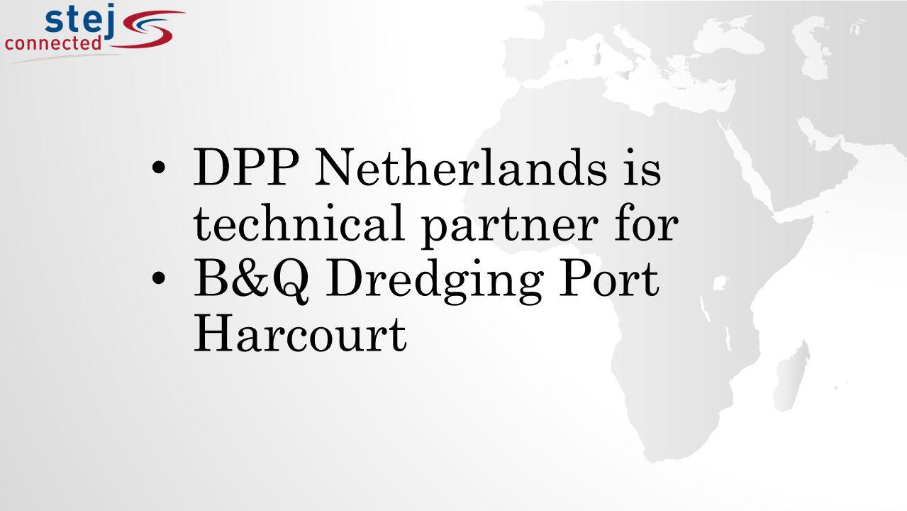 DPP Netherlands is technical partner for B&Q Dredging Port Harcourt