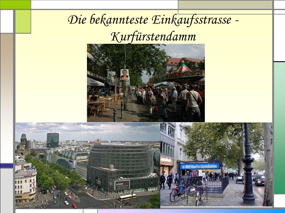 Die bekannteste Einkaufsstrasse - Kurfürstendamm