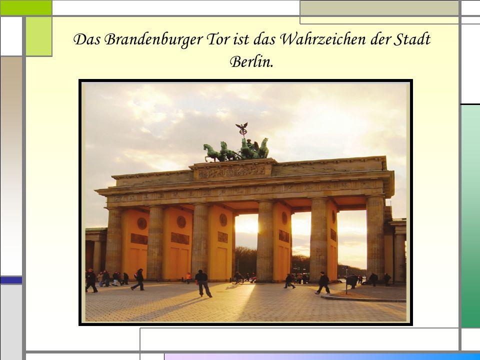 Das Brandenburger Tor ist das Wahrzeichen der Stadt Berlin.