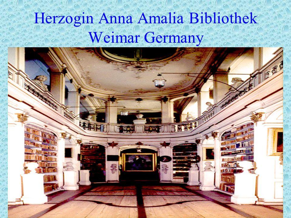 Herzogin Anna Amalia Bibliothek Weimar Germany